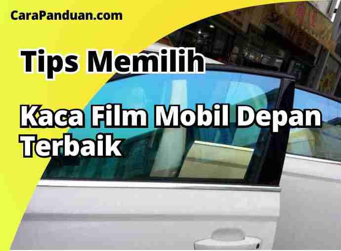 Kaca Film Mobil depan