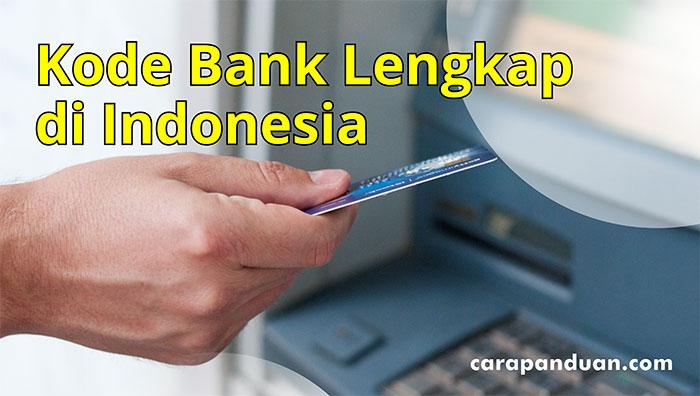 Kode Bank Indonesia Ter-Update Terlengkap